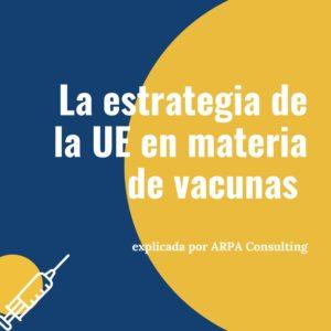 EU Vaccines Strategy: Explained